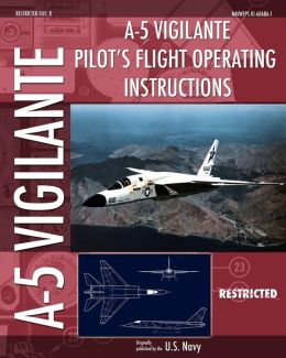 A-5 Vigilante Pilot's Flight Operating Instructions