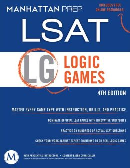 Logic Games LSAT Strategy Guide, 4th Edition