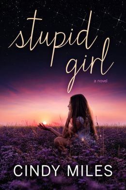 Stupid Girl (New Adult Romance)