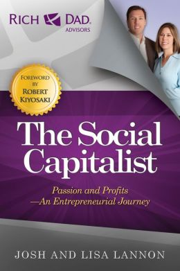 The Social Capitalist: Passion and Profits - An Entrepreneurial Journey