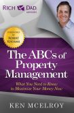 Book Cover Image. Title: The ABCs of Property Management:  What You Need to Know to Maximize Your Money Now, Author: Ken McElroy