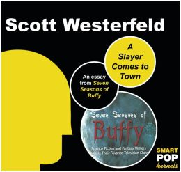 A Slayer Comes to Town: An Essay on Buffy the Vampire Slayer