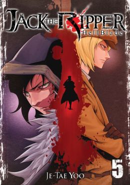 Jack the Ripper: Hell Blade, Volume 5