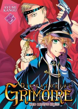 Dictatorial Grimoire: Red Riding Hood (Volume 3)