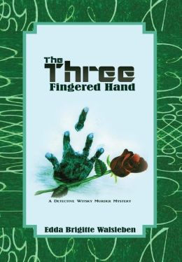 The Three Fingered Hand: A Detective Witsky Murder Mystery