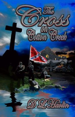The Cross on Cotton Creek