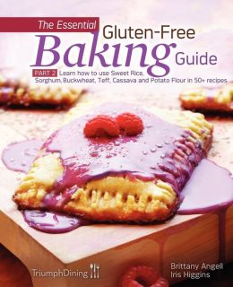 The Essential Gluten-Free Baking Guide: Part 2