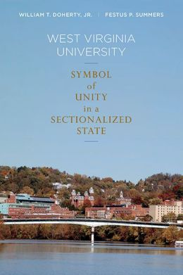 West Virginia University: Symbol of Unity in a Sectionalized State