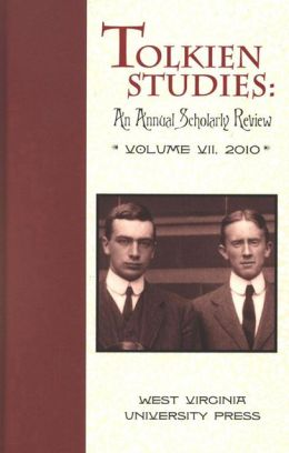 Tolkien Studies: An Annual Scholarly Review, Volume VII