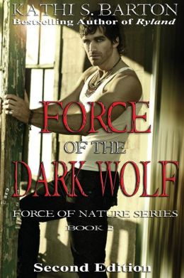 Force of the Dark Wolf: Force of Nature Series