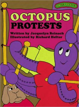 Octopus Protests (Sweet Pickles Series)
