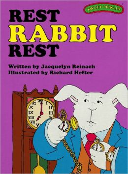 Rest Rabbit Rest (Sweet Pickles Series)