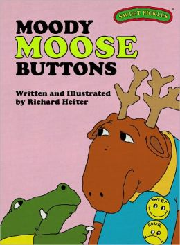 Moody Moose Buttons (Sweet Pickles Series)