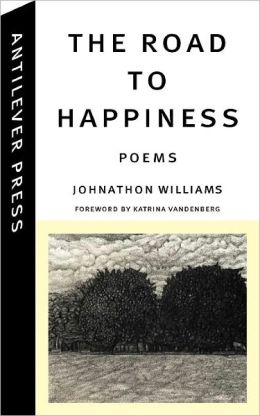 The Road to Happiness: Poems