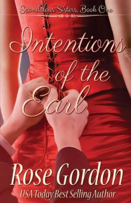 Intentions of the Earl