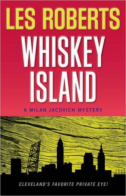 Whiskey Island: A Milan Jacovich Mystery