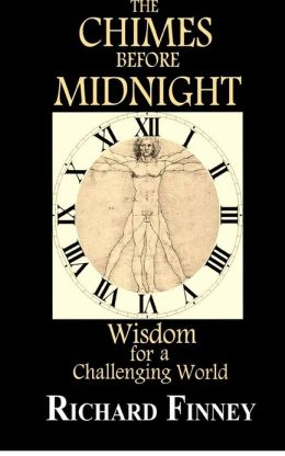 THE CHIMES BEFORE MIDNIGHT - Wisdom for a Challenging World