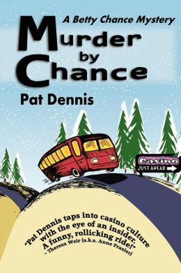 Murder by Chance: A Betty Chance Mystery