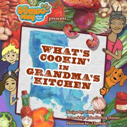 The Gumbo Gang presents What's Cookin' in Grandma's Kitchen