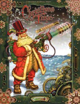 Christmas Time, Christmas Journal Series: Steampunk Santa Claus