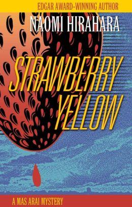 Strawberry Yellow (Mas Arai Series #5)