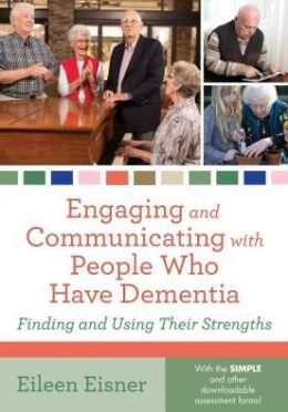 Engaging and Communicating with People Who Have Dementia