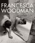 Book Cover Image. Title: Francesca Woodman:  Works from the Sammlung Verbund, Author: Francesca Woodman