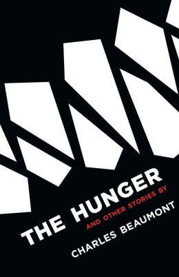 The Hunger: And Other Stories