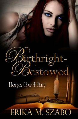 Birthright Bestowed