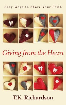 Giving from the Heart: Easy Ways to Share Your Faith