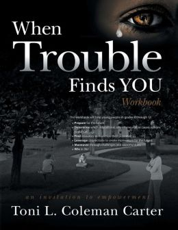When Trouble Finds You: Workbook
