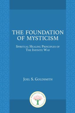 The Foundation of Mysticism