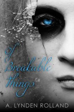 Of Breakable Things