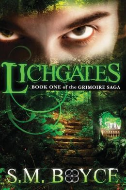 Lichgates: Book One of the Grimoire Saga