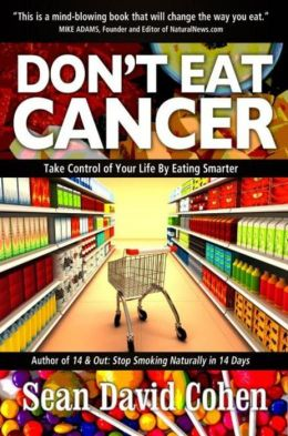 Don't Eat Cancer: Modern Day Cancer Prevention