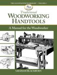 Book Cover Image. Title: Traditional Woodworking Handtools:  A Manual for the Woodworker, Author: Graham Blackburn Blackburn