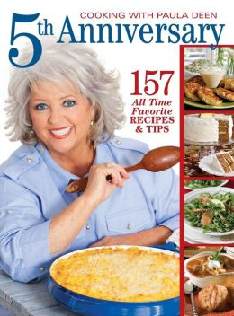 Cooking with Paula Deen 5th Anniversary