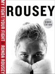 Book Cover Image. Title: My Fight / Your Fight (Signed Book), Author: Ronda Rousey