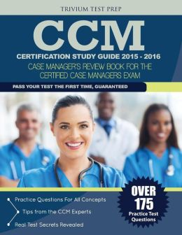 CCM Certification Made Easy 2nd Edition