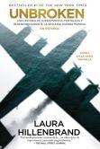 Book Cover Image. Title: Unbroken (en espa�ol), Author: Laura Hillenbrand
