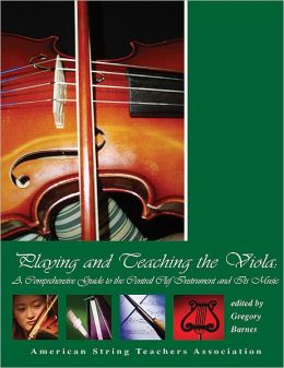Playing and Teaching the Viola