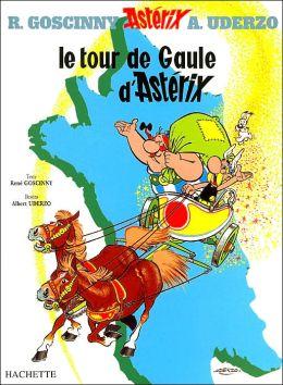 Le tour de Gaule d'Asterix (Les Aventures d'Asterix le Gaulois Series #5)