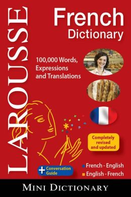 Larousse Mini Dictionary French-English/English-French