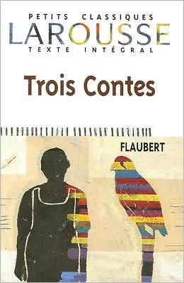 Trois contes (Three Tales)