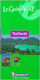Michelin Green Guide: Thailande (French Edition)