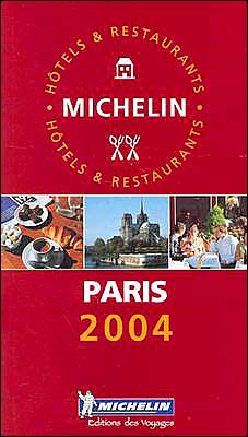 Michelin Red Guide 2004 Paris & Environs