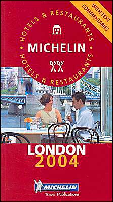 Michelin Red Guide: London 2004