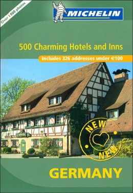 500 Charming Hotels and Inns: Germany