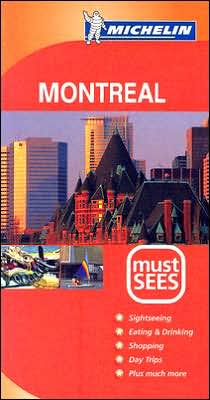 Michelin Must Sees Montreal
