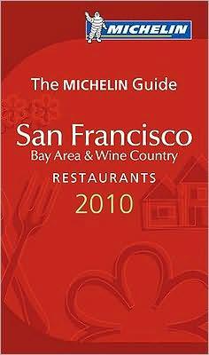 Michelin Guide San Francisco, Bay Area & Wine Country